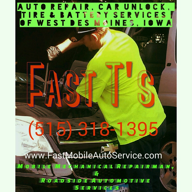 Fast T's Mobile Auto Service & Roadside Assistance in West Des Moines Iowa