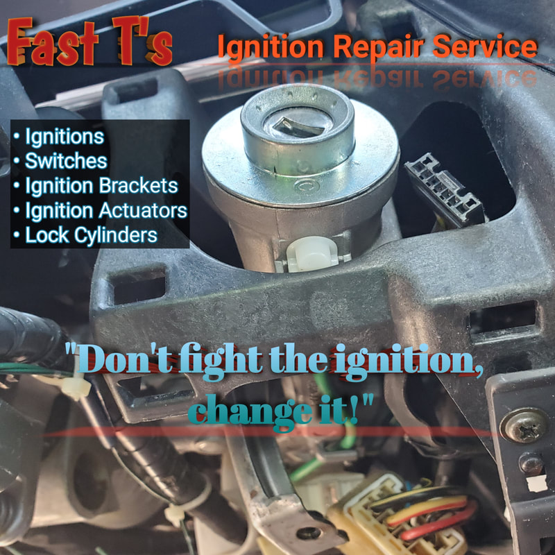 Fast T's Ignition Repair Service